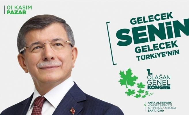 Gelecek Partisinden İstanbul'da Büyük Kongre Açıklaması