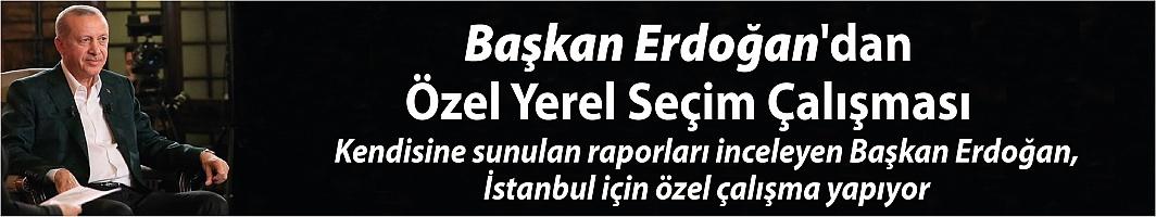 Başkan Erdoğan'ın yerel seçim çalışmaları devam ediyor