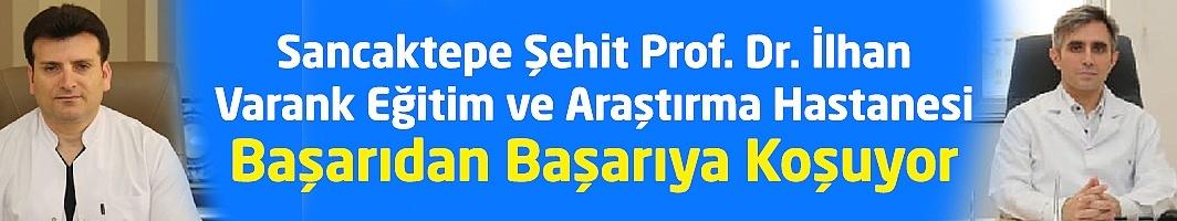 Sancaktepe Şehit Prof. Dr. İlhan Varank Eğitim ve Araştırma Hastanesi Başarıdan Başarıya Koşuyor
