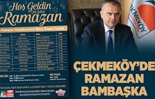 ÇEKMEKÖY'DE RAMAZAN BAMBAŞKA